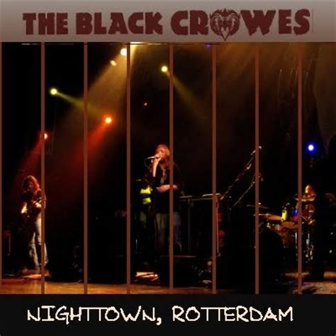 black night town mp3 soundaboard black crowes nighttown rotterdam 1991