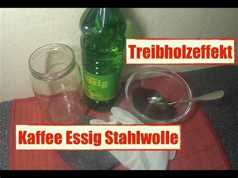 Holz Altern Kaffee by How To Holz Mit Kaffee Essigessenz Und Stahlwolle