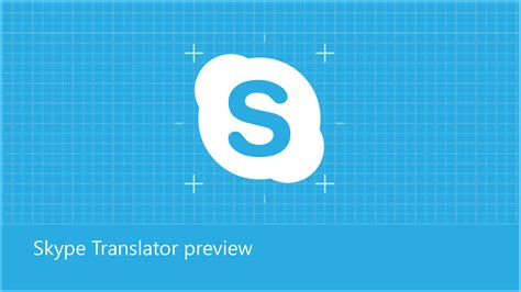skype translator skype translator logo news center