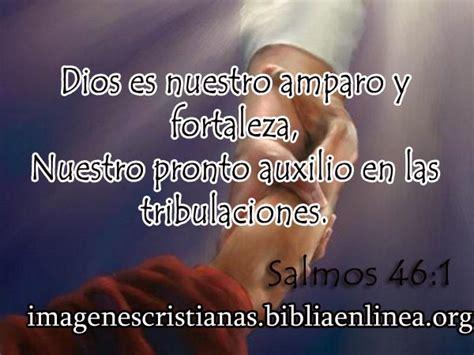 imagenes con mensajes cristianos de fortaleza imagen cristiana de fortaleza salmos 46 1 imagenes