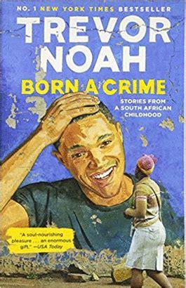 prohibido nacer memorias born a crime trevor noah libro en papel 9780525509028