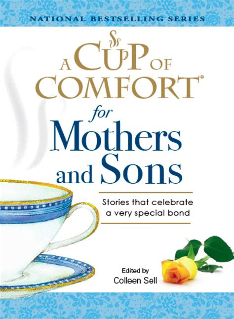 comfort and sons a cup of comfort for mothers and sons ebook by colleen