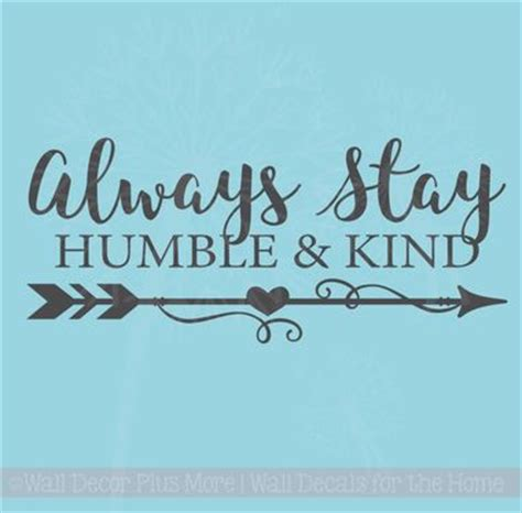 Motivational Wall Stickers always stay humble amp kind motivational quotes wall decal