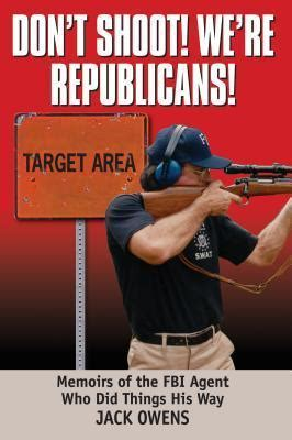 don t shoot we re republicans owens 9781933909677
