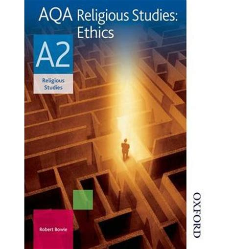 aqa philosophy as students aqa religious studies a2 student s book robert a bowie 9781408513835