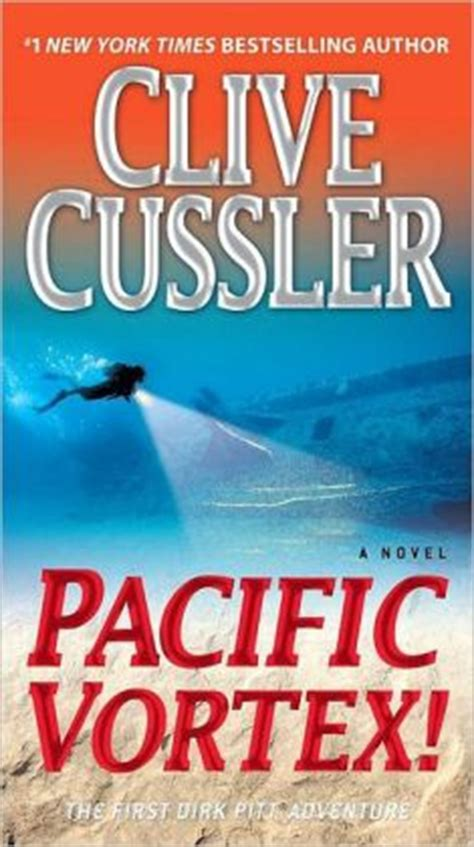 pacific vortex dirk pitt pacific vortex dirk pitt series 6 by clive cussler 9780553593457 paperback barnes noble