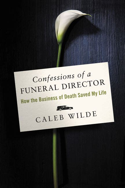 When Breath Becomes Air Pb confessions of a funeral director caleb wilde hardcover