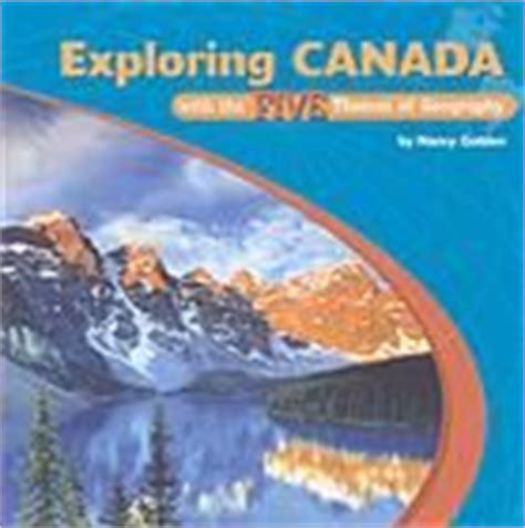 5 themes of geography canada canada places and five themes of geography on pinterest