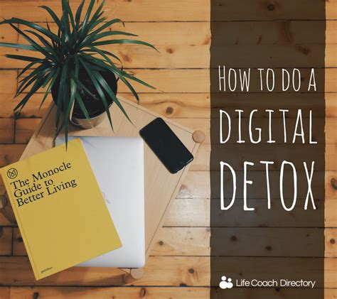 How To Do Digital Detox by How To Do A Digital Detox Coach Directory