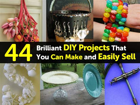 diy projects to sell 44 brilliant diy projects that you can make and easily sell