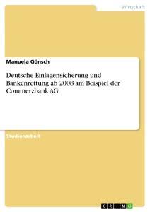 deutsche bank einlagensicherung deutsche einlagensicherung und bankenrettung ab 2008 am