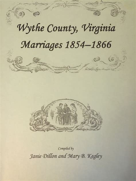 Tazewell County Marriage Records Wythe County Virginia Marriages 1854 1866 Tazewell County Historical Society