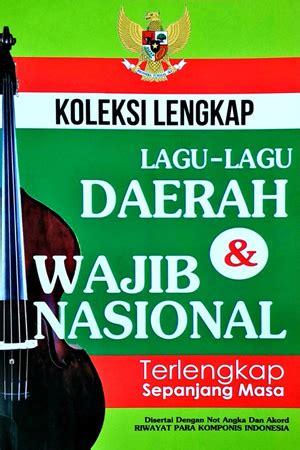 Koleksi Lengkap Lagu Wajib Nasional Daerah togamas