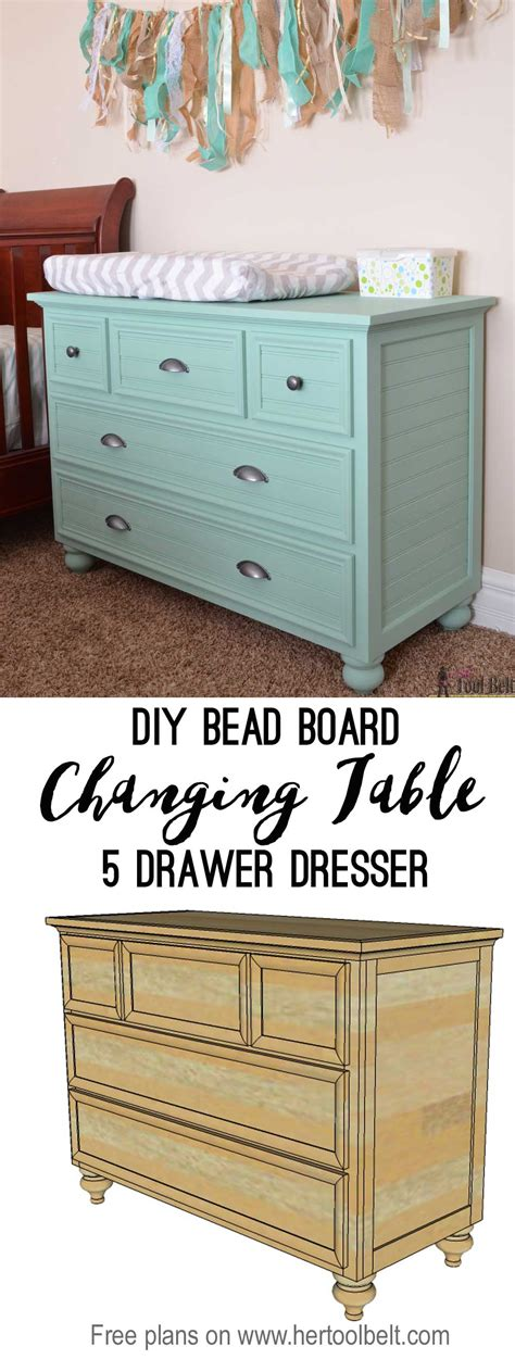 Build Your Own Changing Table 5 Drawer Dresser Changing Table Tool Belt