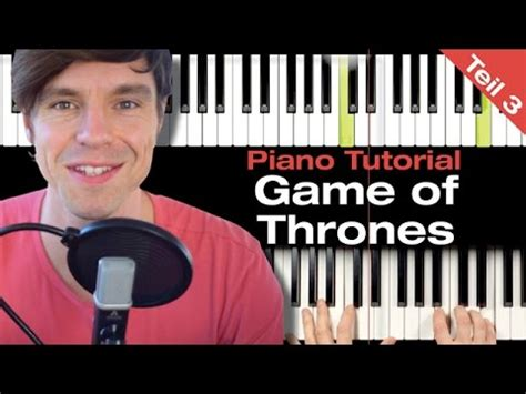 tutorial piano game of thrones game of thrones piano tutorial teil 3 anf 228 nger