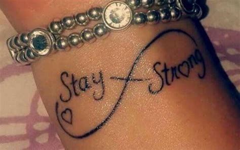 stay strong infinity tattoo wrist of the infinity symbol saying