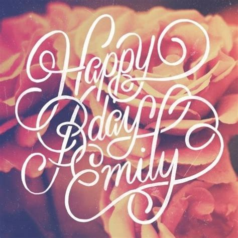 designspiration birthday best script birthday happy emily sindy images on