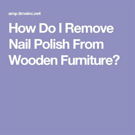 remove nail polish from couch 17 best ideas about nail polish spill on pinterest get