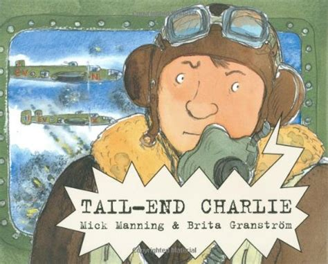 libro tail end charlie children s books reviews tail end charlie bfk no 174