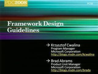 framework design guidelines krzysztof cwalina framework design guidelines pdc 2008 channel 9