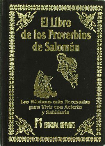 libro el espejo de salomon el libro de los proverbios de salom 243 n p 250 blico libros