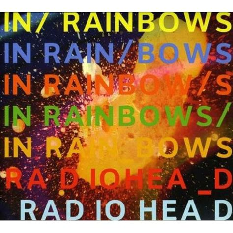 Radiohead In Rainbows by Radiohead In Rainbows 500 Greatest Albums Of All Time