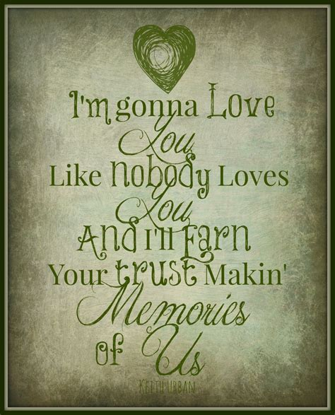 country music lyrics i love you joe keith urban lyric art print quot making memories of us quot 8x10