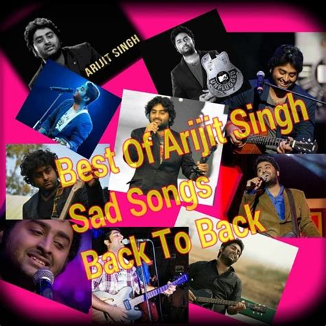 best sad songs arijit singh best sad songs back to bsck top 187 mp3s world