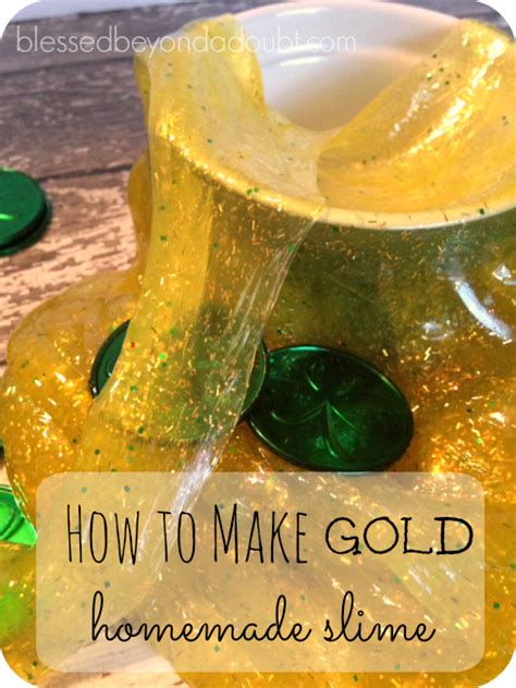 How To Make Home Made Slime by How To Make Slime Shiny Gold Blessed Beyond A