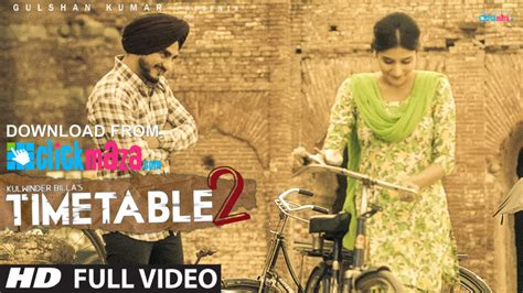 time table 2 song kulwinder billa time table 2 hd video song