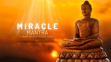 nam myoho renge kyo testo miracle mantra nam myoho renge kyo