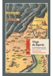libro viaje de egeria novedades interesantes junio 2017 literatura de viajes