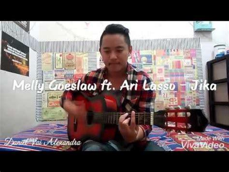 download mp3 melly ft ari lasso jika melly goeslaw ft ari lasso jika cover daniel vai