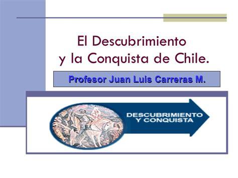 el descubrimiento de las 8466332324 el descubrimiento de chile
