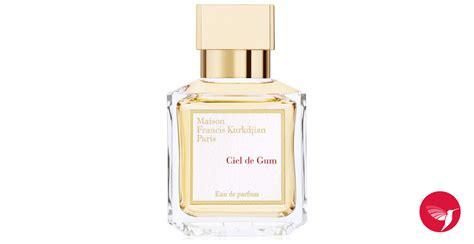 Parfum Gum ciel de gum maison francis kurkdjian perfume a fragrance for and 2013