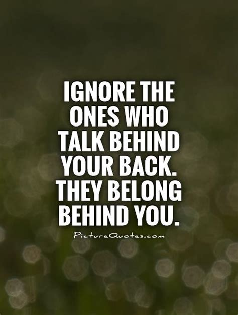 What Are They And Who Do They Belong To Anyway by Who Talk Your Back Quotes Quotesgram