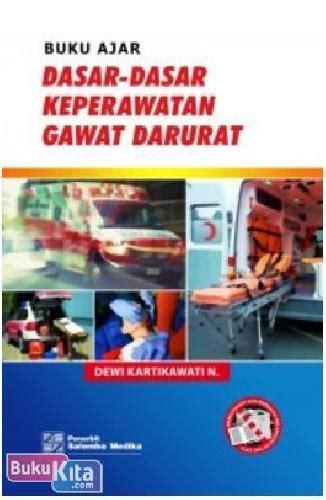 Buku Ajar Dasar Dasar Akuntansi bukukita buku ajar dasar dasar keperawatan gawat darurat