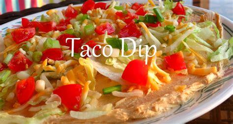 Simple Main Dish - easy taco dip recipe the taylor house