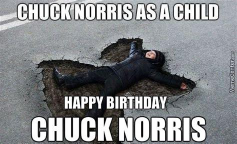 Chuck Norris Birthday Meme - happy birthday chuck norris by erturkersoz meme center