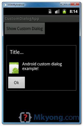 tutorial android dialog android custom dialog exle javatyro