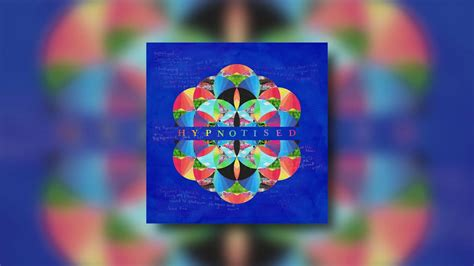 coldplay kaleidoscope coldplay hypnotised kaleidoscope ep new song youtube