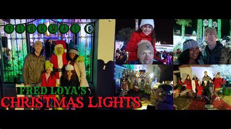 fred loya christmas vlogmas 6 fred loya christmas lights youtube