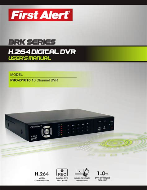 First Alert H 264 Digital Dvr Pro D1610 User Manual 48 Pages