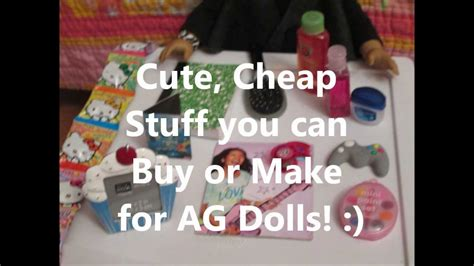 stuff for you cheap stuff you can buy or make for ag dolls