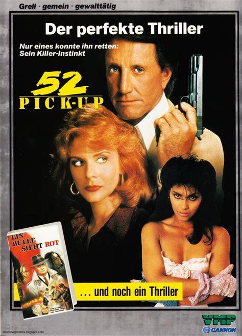 film pick up 80s movie posters filmplakate der 80er 52 pick up 1986