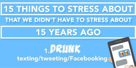 15 things we stress about that we didn t need to stress about 15 years ago huffpost uk