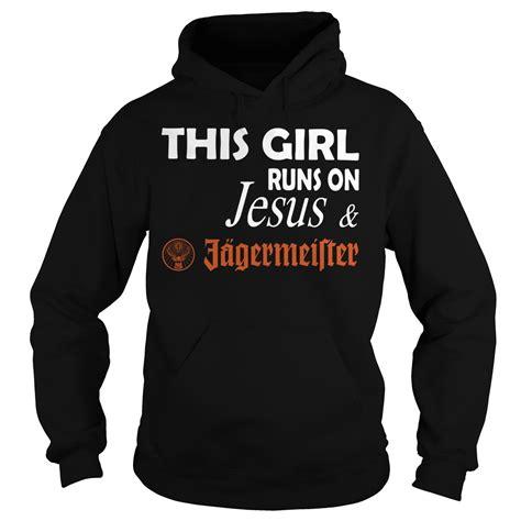 jagermeister sweater hoodie this runs on jesus and jagermeister shirt hoodie sweater