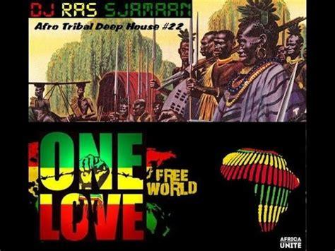 afro deep house music afro tribal deep house music 22 mixed by dj ras sjamaan youtube