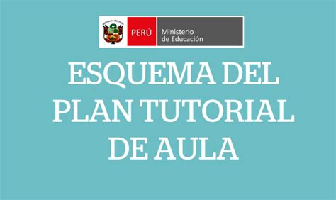 plan de tutoria de inicial 2016 esquema del plan tutorial de aula preg 250 ntale al profesor