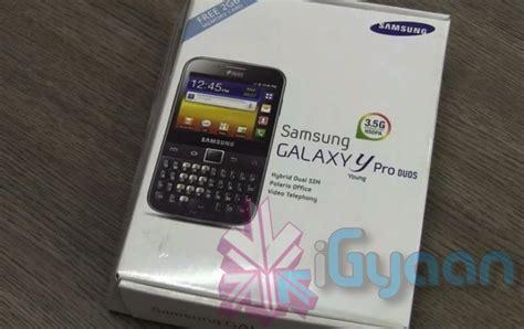 samsung y pro duos samsung galaxy y pro duos or samsung b5512 renjiveda s of